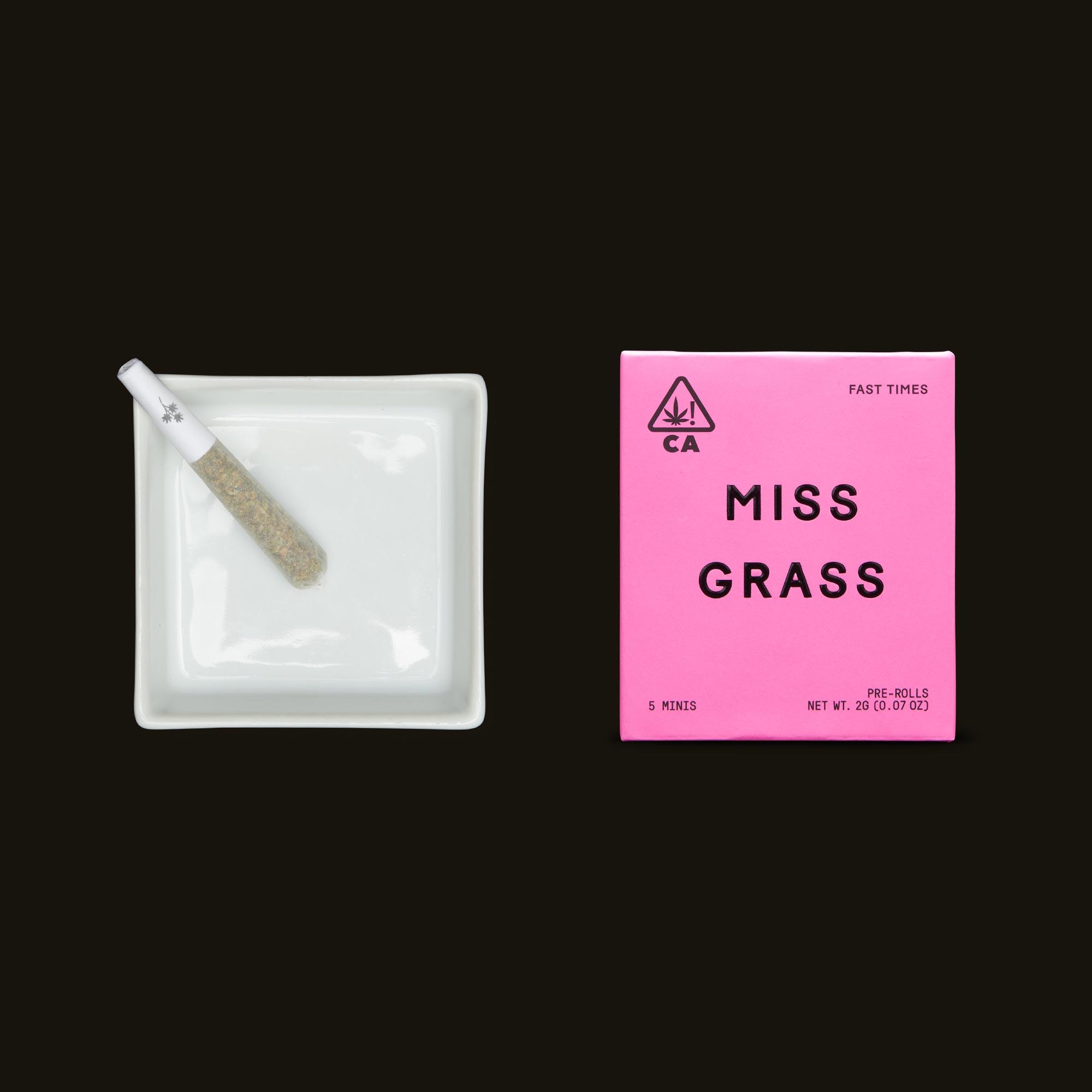 Miss Grass Fast Times